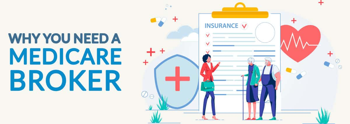 Why Use a Medicare Broker